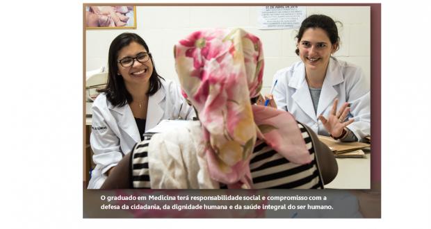 O graduado em Medicina terá responsabilidade social e compromisso com a defesa da cidadania, da dignidade humana e da saúde integral do ser humano.